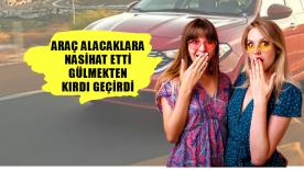 Araç Alacaklara Nasihat Etti Paylaşım Rekoru Kırdı!