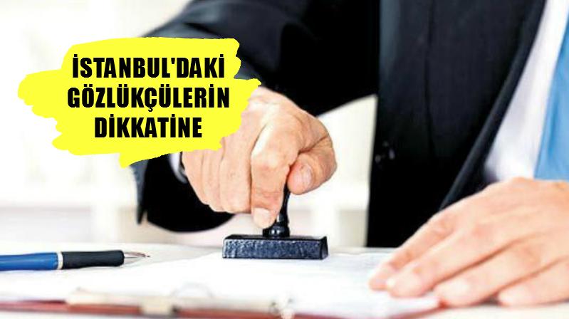 İstanbul'daki Gözlükçülerin Defter Onayları Hakkında