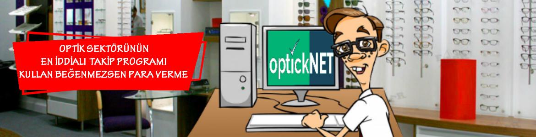 Optisyenlik müesseseleri için OptickNET isimli program yayınlandı.