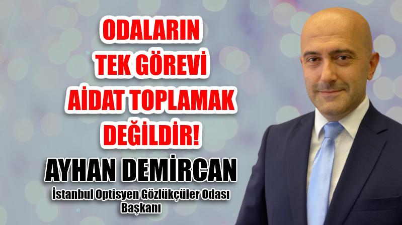 İstanbul OGO Başkanı Ayhan Demircan Aidat Konusunda Yazdı