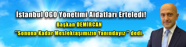 İstanbul OGO Aidatları Yine Erteledi
