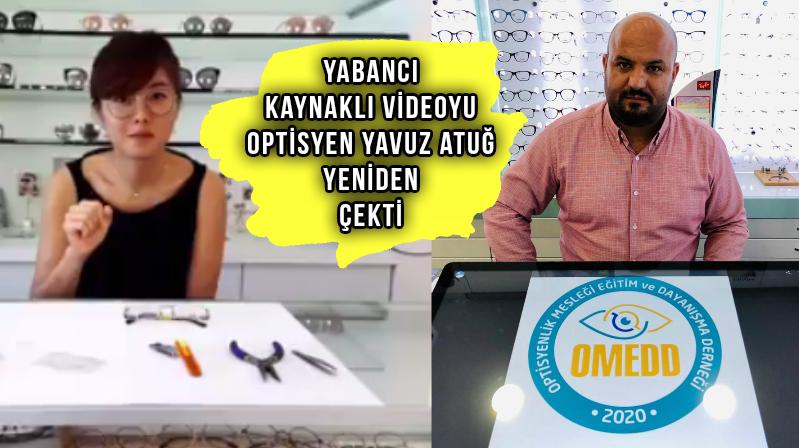 Yavuz Atuğ Optisyenlik Eğitim Videolarına Devam Ediyor