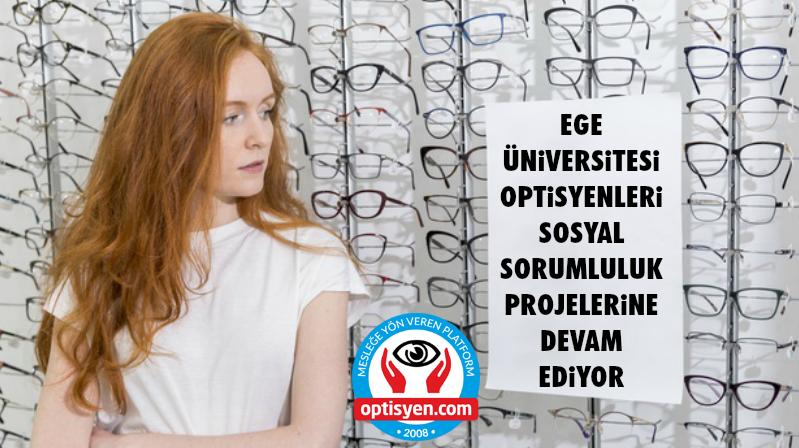 Ege Üniversitesi Optisyenleri Farkındalık Projelerine Devam Ediyor