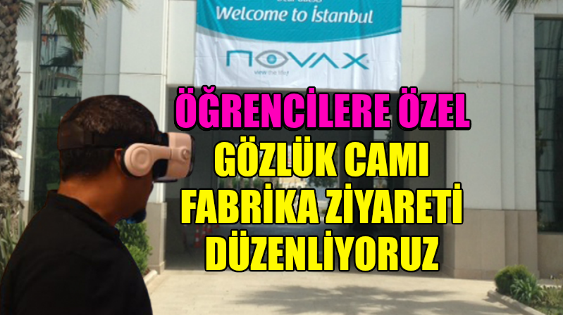NOVAX Gözlük Camı Fabrikasına Sanal Ziyaret Gerçekleştiriyoruz
