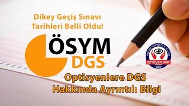 Optisyenlere DGS Hakkında Ayrıntılı Bilgi