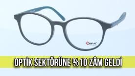 Gözlük Cam ve Çerçeve Bedellerine %10 Zâm Geldi