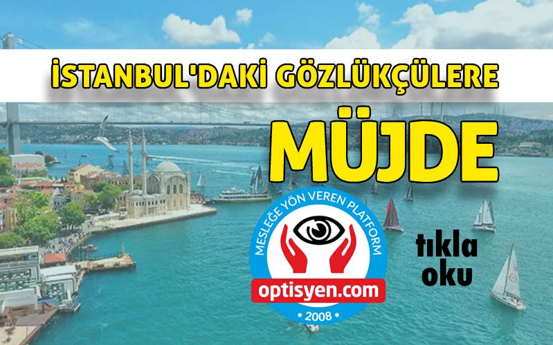 İstanbul'daki Gözlükçüler Yine Takdir Etti