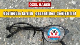Kırılan Gözlük Garantili Midir?